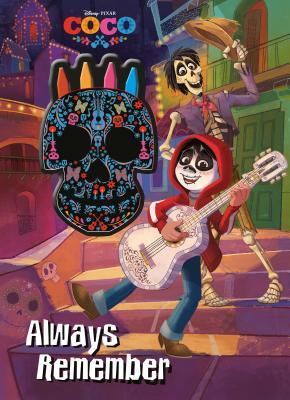 Disney Pixar Coco Always Remember