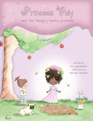Princess Truly and The Hungry Bunny Problem