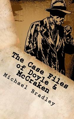 The Case Files of Doyle and Mccraken