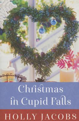 Christmas in Cupid Falls