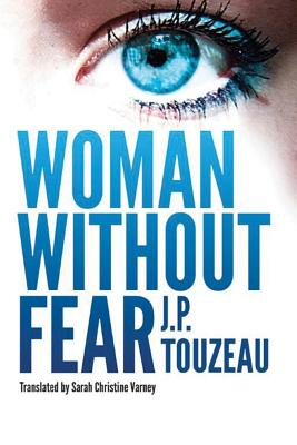 The Woman Who Knew No Fear