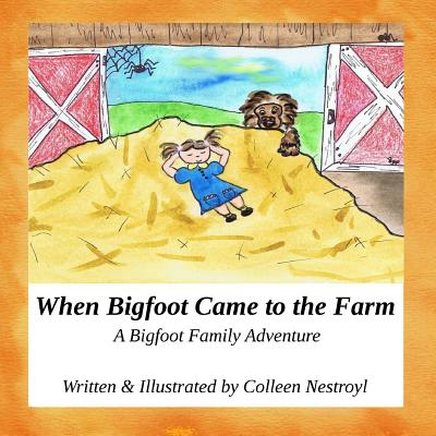 When Bigfoot Came to the Farm