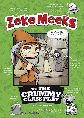 Zeke Meeks Vs the Crummy Class Play