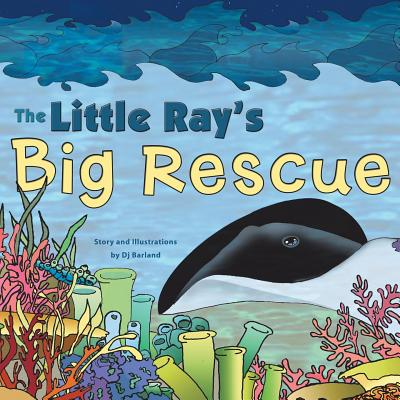 The Little Ray's Big Rescue