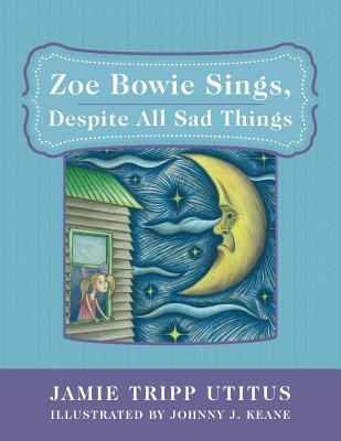 Zoe Bowie Sings, Despite All Sad Things