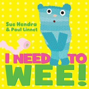 I Need to Wee!