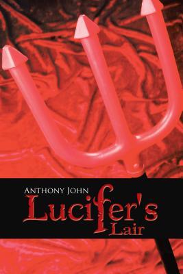 Lucifer's Lair
