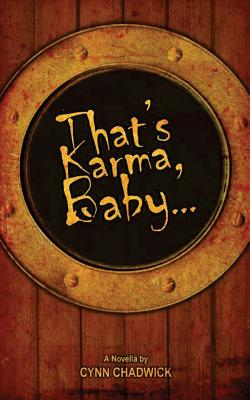 That's Karma, Baby...
