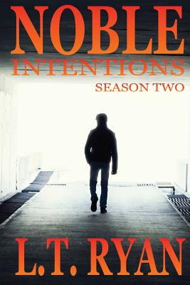 Noble Retribution / Noble Intentions: Season Two