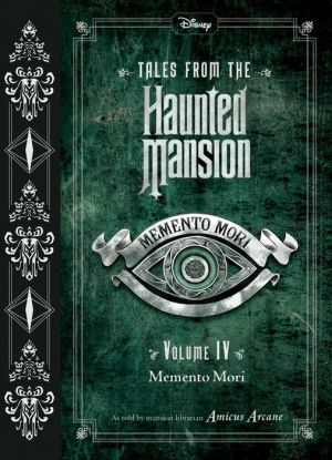 Tales from the Haunted Mansion, Volume IV