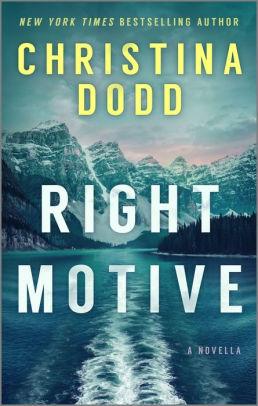 The Right Motive: A Novella