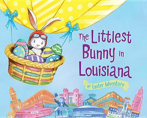 The Littlest Bunny in Louisiana