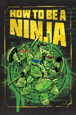 How to Be a Ninja!