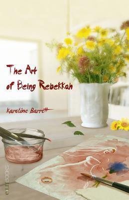 The Art of Being Rebekkah