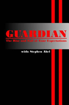 Guardian: The Rise and Fall of Your Expectations