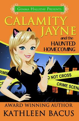 Calamity Jayne and the Haunted Homecoming