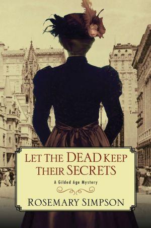 Let the Dead Keep Their Secrets