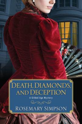 Death, Diamonds, and Deception
