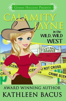 Calamity Jayne in the Wild, Wild West