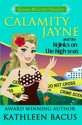 Calamity Jayne and the Hijinks on the High Seas