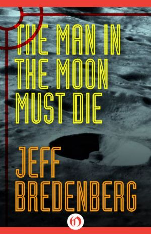 The Man in the Moon Must Die