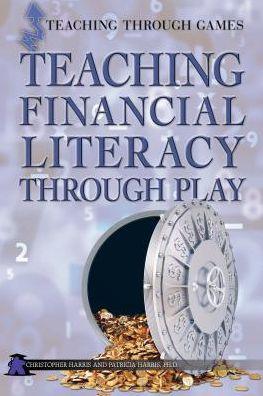 Teaching Financial Literacy Through Play