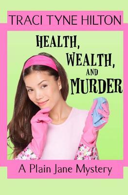 Health, Wealth, and Murder