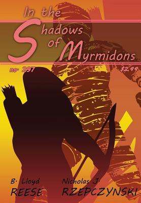 In the Shadows of Myrmidons