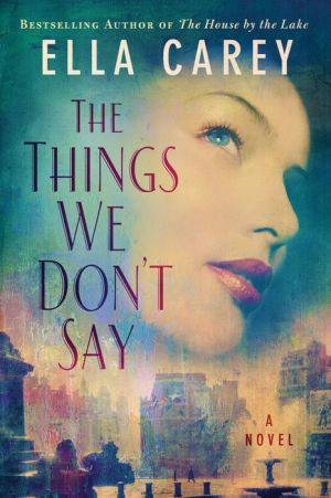 The Things We Don't Say