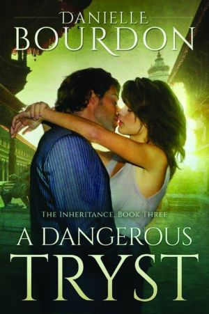 A Dangerous Tryst / Perilous Discovery