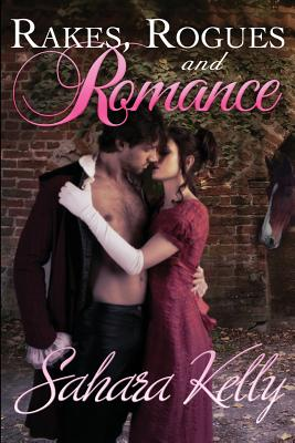 Rakes, Rogues and Romance
