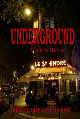 Underground, L' Autre Metro