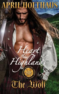 Heart of the Highlands: The Wolf