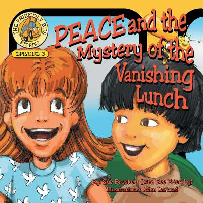 Peace and the Mystery of the Vanishing Lunch