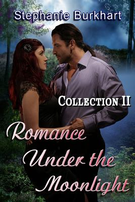 Romance Under the Moonlight: Collection II