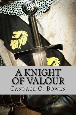 A Knight of Valour