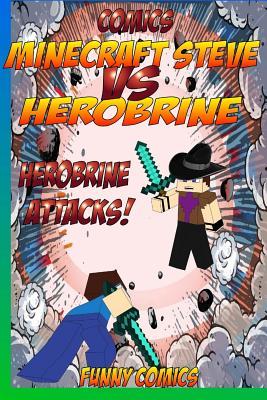 Minecraft Steve Vs Herobrine: Herobrine Attacks!