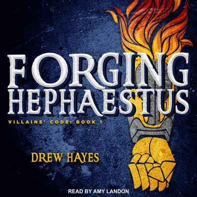 Forging Hephaestus