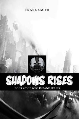 Shadows Rises