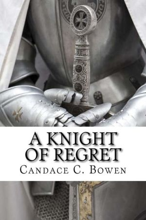 A Knight of Regret