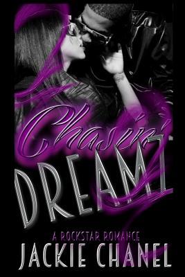Chasin' Dreamz