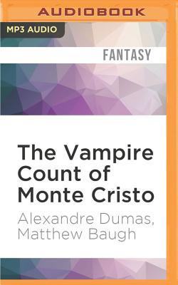The Vampire Count of Monte Cristo
