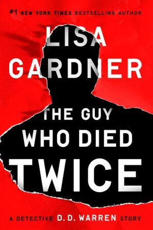 The Guy Who Died Twice: A Novella