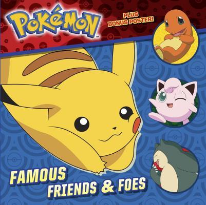 Famous Friends & Foes