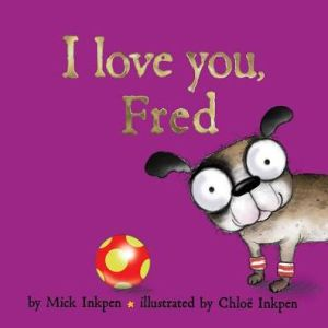 I Love You, Fred