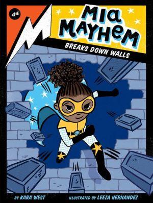 Mia Mayhem Breaks Down Walls