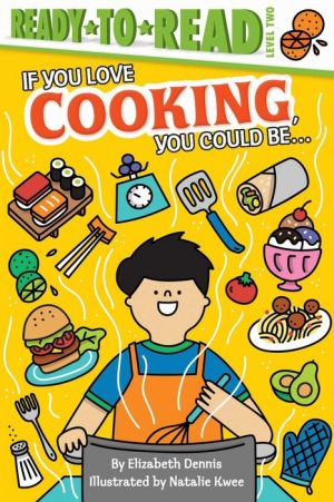 If You Love Cooking, You Could Be...