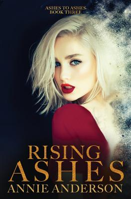 Rising Ashes / Fate Kissed