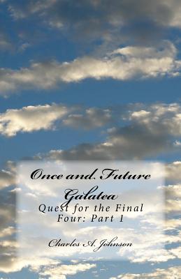 Once and Future Galatea