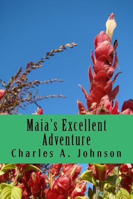 Maia's Excellent Adventure